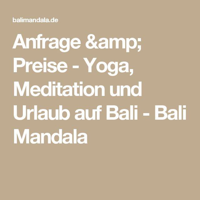 Anfrage & Preise - Yoga, Meditation und Urlaub auf Bali - Bali Mandala