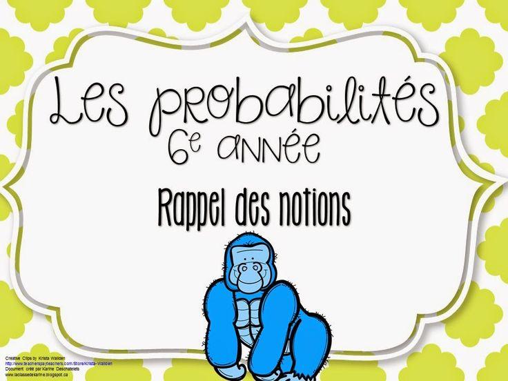 Rappel des notions - Probabilités 6e année http://laclassedekarine.blogspot.ca/