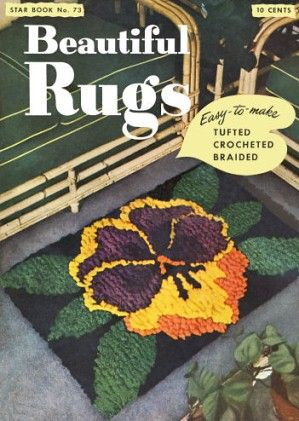 Beautiful Rugs tufted, braided, crochet with charts Vintage Patterns Book for download