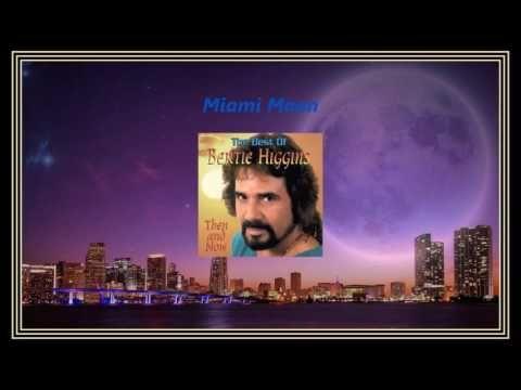 Bertie Higgins - Miami Moon (HD) - YouTube