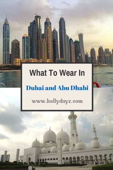What To Wear In Dubai and Abu Dhabi  © 2015 HollyDayz