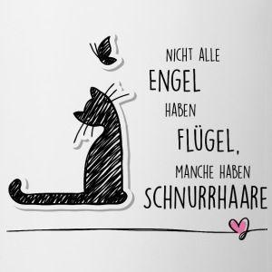 Tasse für Katzenfreunde – Nicht alle Engel haben Flügel, manche haben Schnurrhaare – Katzen T-Shirts | Shirts und Geschenke für Katzenfreunde