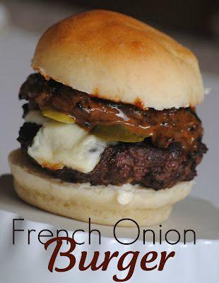 The Farm Girl Recipes: French Onion Burger of Wonder