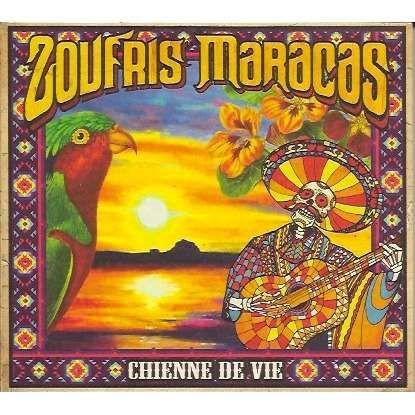 Zoufris Maracas Chienne De Vie CD