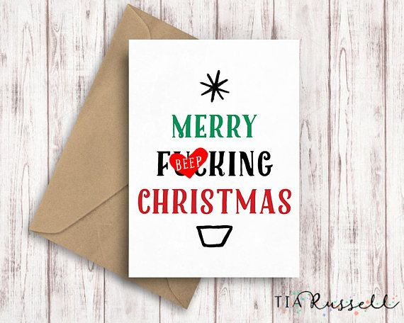 Merry Fucking Christmas Greeting Card. This is a rude and funny Christmas Card to give to your friends and family this festive season. The greeting card is an A6 portrait size (14.8cm height x 10.5cm width) on 300gsm matt card stock with a kraft c6 envelope. This is then packaged