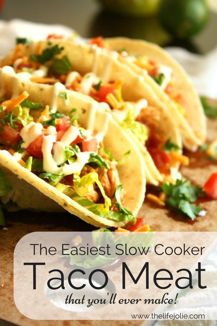The Easiest Slow Cooker Taco Meat Ever!