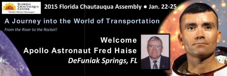 Welcome Apollo 13 Astronaut Fred Haise to the 2015 Florida Chautauqua Assembly