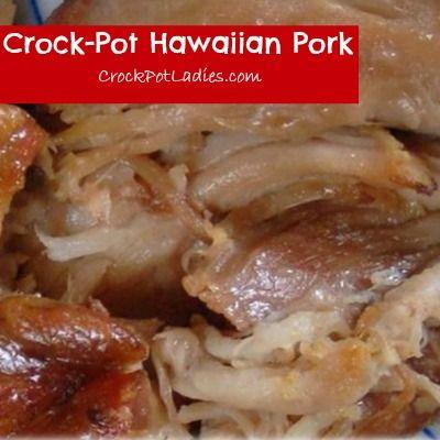 Crock-Pot Hawaiian Pork: Crockpot Meals, Ladies Crock Pot, Pork Recipe, Crockpot Recipes, Slow Cooker, Crock Pot Ladies, Crock Pot Hawaiian, Crockpot Hawaiian Pork