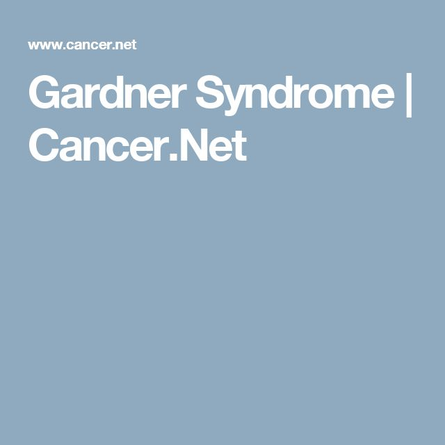 Gardner Syndrome | Cancer.Net