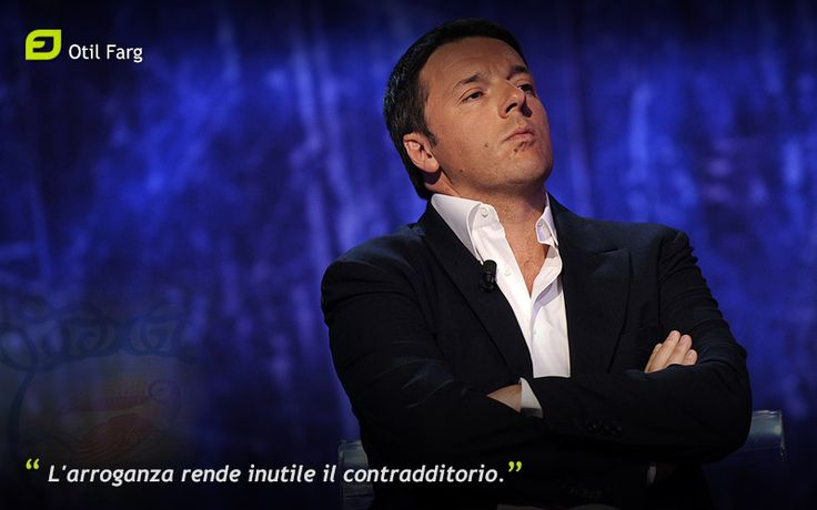 """""""L'arroganza rende inutile il contradditorio"""". Otil Farg"""