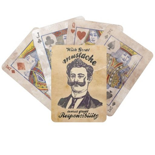 With great mustache comes great responsibility. bicycle card deck