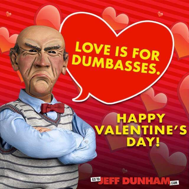 Love is for dumbasses