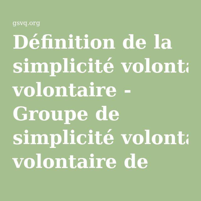 Définition de la simplicité volontaire - Groupe de simplicité volontaire de Québec