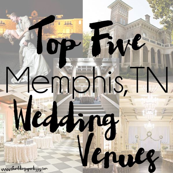 43 best memphis wedding hub images on pinterest memphis wedding top five memphis tn wedding venues for your big day junglespirit Gallery