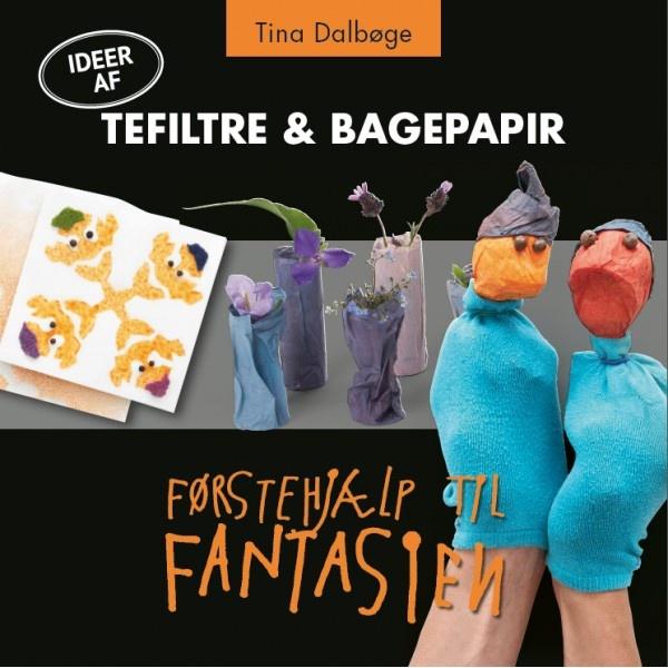 E-bog - Idéer af TEFILTRE & BAGEPAPIR