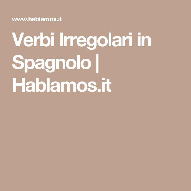 Verbi Irregolari in Spagnolo | Hablamos.it