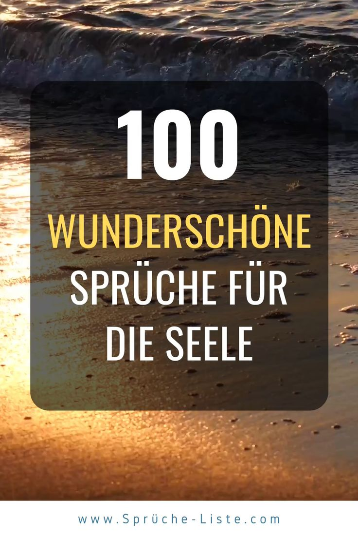 100 Wunderschöne Sprüche für die Seele Video in 2020 ...