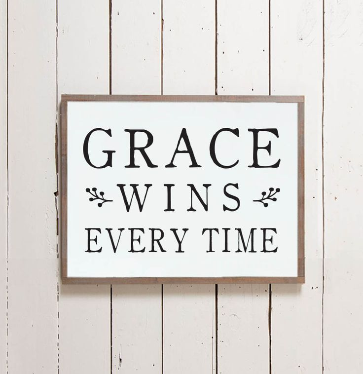 """This sign is such a sweet reminder that there's always a little more room for grace and features the phrase """"Grace Wins Every Time."""" It was inspired by Christian musician Matthew West's song """"Grace Wi"""