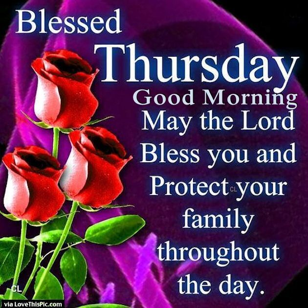 Good Morning Have A Blessed Thursday Quotes