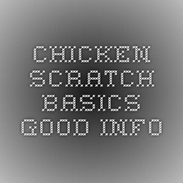 chicken scratch basics. GOOD INFO