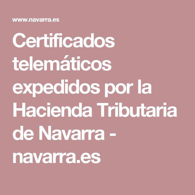 Certificados telemáticos expedidos por la Hacienda Tributaria de Navarra - navarra.es