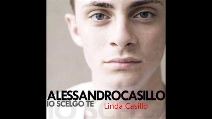 Io scelgo te -Alessandro Casillo