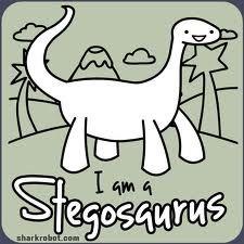 :D  a stegosaurus! Bahahaha I love these