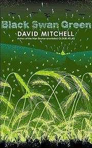 Black Swan Green by David Mitchell