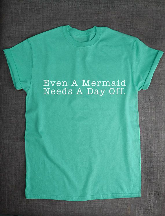 Even A Mermaid Needs A Day Off Real Life by ResilienceStreetwear