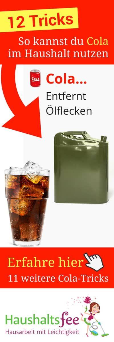 12 Möglichkeiten, Cola im Haushalt zu nutzen, Ölflecken entfernen