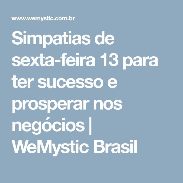 Simpatias de sexta-feira 13 para ter sucesso e prosperar nos negócios | WeMystic Brasil