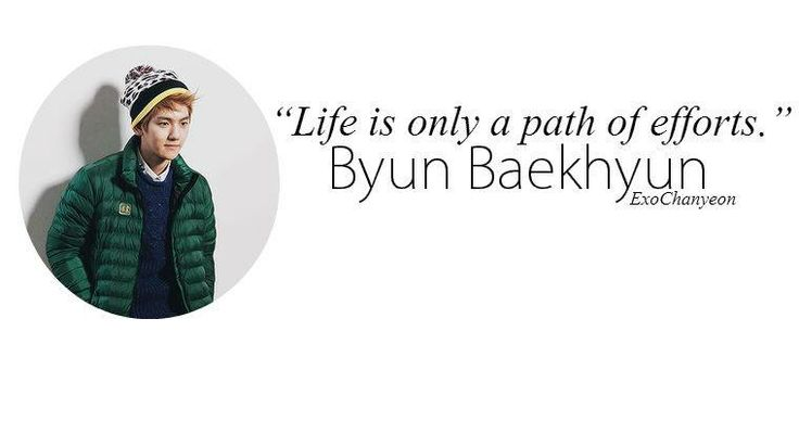 Baekhyun Quote Quotes Pinterest Quotes And Baekhyun