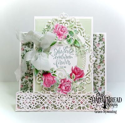 Our Daily Bread Designs Stamp/Die Duos: His Love Endures, Custom Dies: Center Step Card,  Center Step Layers, Flower Lattice, Ornate Ovals, Ovals, Lovely Leaves, Fancy Foliage, Paper Collection: Romantic Roses