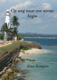 Rina Kempers - Op weg naar een nieuw begin