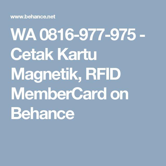 WA 0816-977-975 - Cetak Kartu Magnetik, RFID MemberCard on Behance