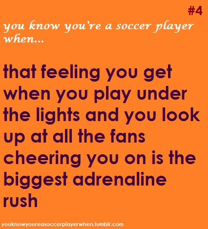 """You know you're a soccer player when...but they're not really """"fans"""", they're family & friends lol"""