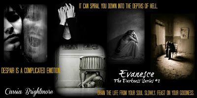 Evanesce (The Darkness, #2) By Cassia Brightmore