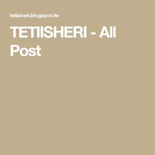 TETIISHERI           - All Post
