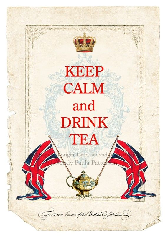 Keep Calm and Drink Tea                                                                                                                                                     More