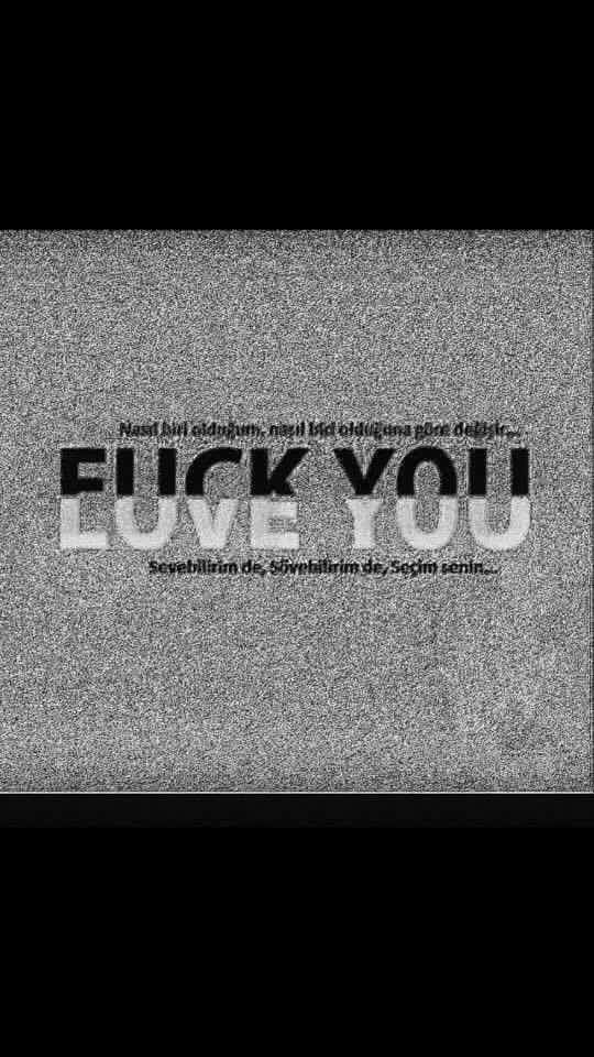 # Fuck you # Love you