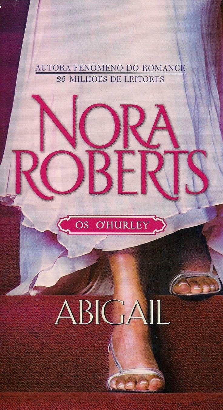 Momentos da Fogui: Resenha: Série: Os O'Hurley 01 - Abigail - Nora Roberts