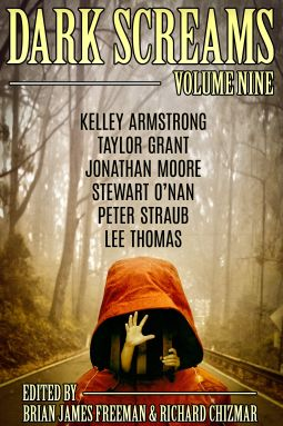 Dark Screams: Volume Nine | Kelley Armstrong, Stewart O'Nan, Peter Straub  Pub Date 09 Jan 2018  | 9780399181962 | NetGalley