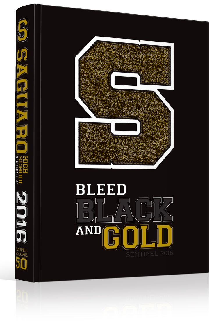 """Yearbook Cover - Saguaro High School - """"Bleed Black and Gold""""  Theme - Actual…                                                                                                                                                                                 More"""