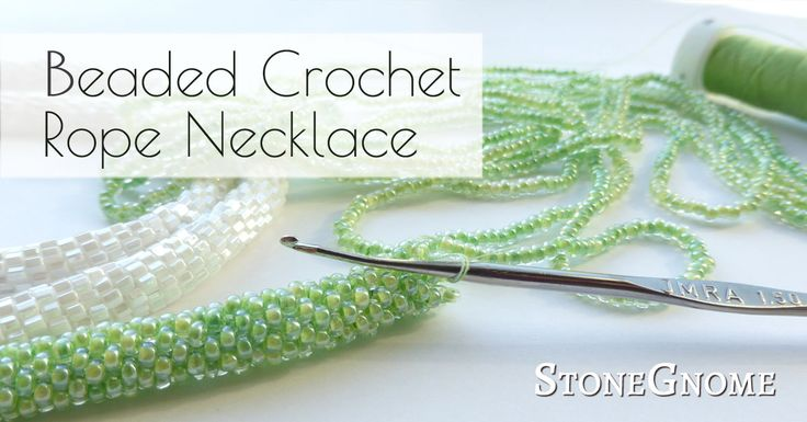 Guide: Learn how to make beaded crochet ropes for necklaces and bracelets.