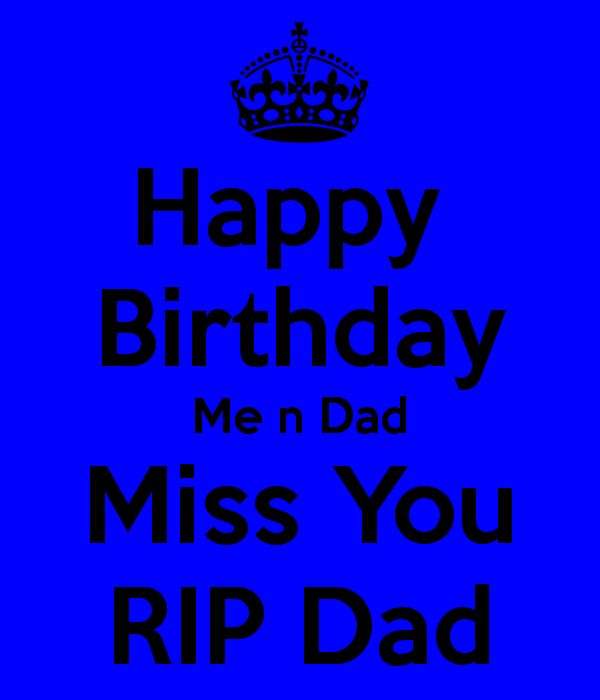 17 Best Ideas About Rip Dad On Pinterest