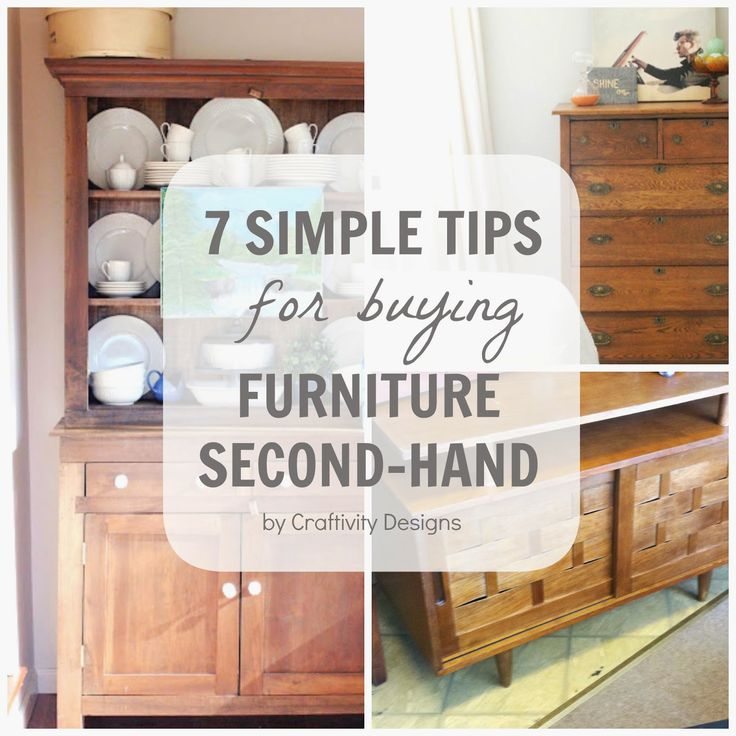 Craftivity Designs: 7 Simple Tips for Buying Furniture Second-Hand