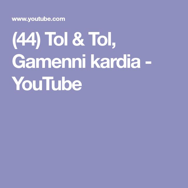 (44) Tol & Tol, Gamenni kardia - YouTube