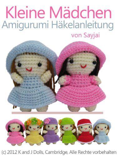 Kleine Mädchen Amigurumi Häkelanleitung (Kleine und niedliche Amigurumi) - http://kostenlose-ebooks.1pic4u.com/2014/05/18/kleine-maedchen-amigurumi-haekelanleitung-kleine-und-niedliche-amigurumi/