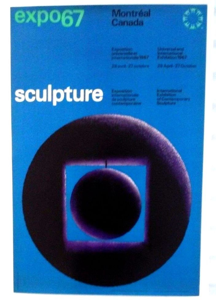 Expo 67 Poster: International Exhibition of Contemporary Sculpture 4/28 to 10/27