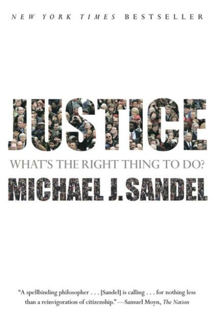 """For Michael Sandel, justice is not a spectator sport,"" The Nation's reviewer of Justice remarked. In his acclaimed book—based on his legendary..."